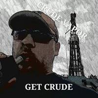 Crude Vapor