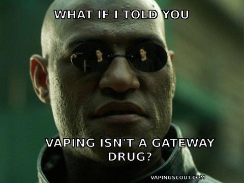 morpheus-vaping-isnt-gateway-drug-vape-meme.width-960.jpg